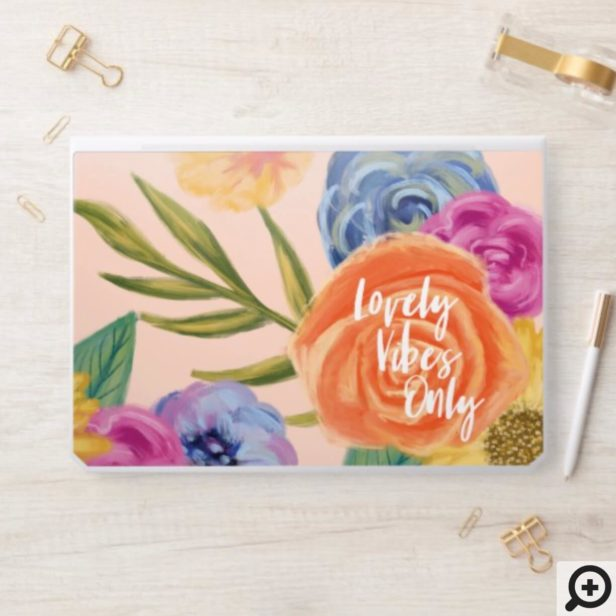 Lovely Vibes Only | Chic Lively Floral Blossom HP Laptop Skin