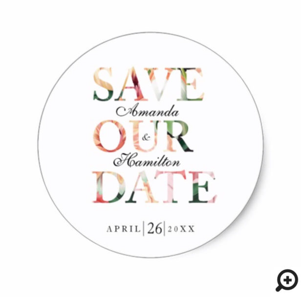 Timeless Blooms Floral Typographic Wedding Classic Round Sticker