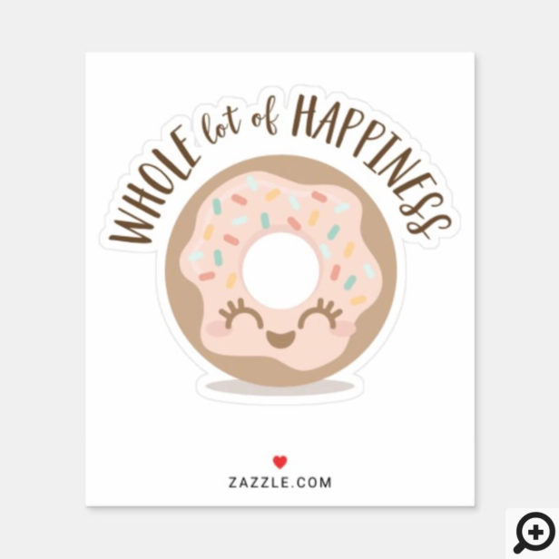 Whole Lot of Happiness Cute Kawaii Style Donut Sticker