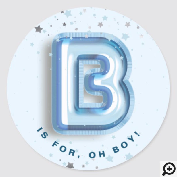 B is For Boy Blue Foil Balloon Letter & Confetti Classic Round Sticker