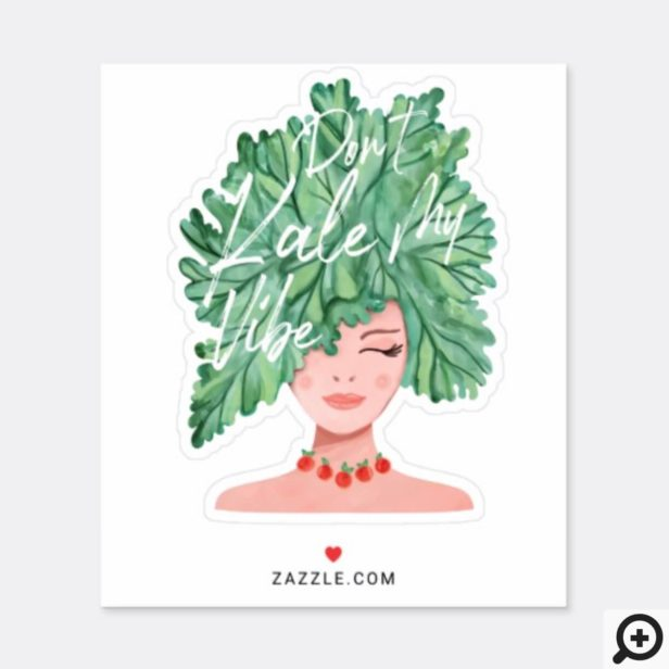Don't Kale My Vibe Watercolor Kale Caucasian Beauty Woman Sticker