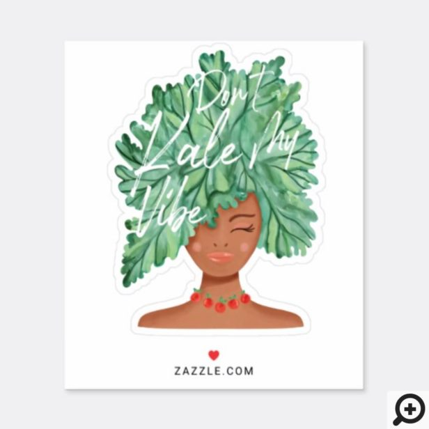 Don't Kale My Vibe Watercolor Kale Aferican Beauty Beauty Woman Sticker