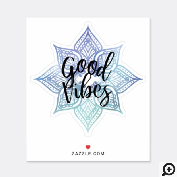 Good Vibes Holistic Blue Watercolor Mandala Sticker
