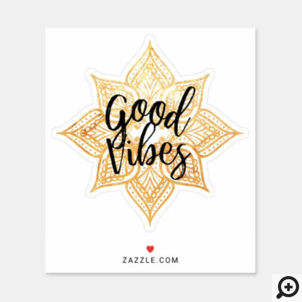 Good Vibes Holistic Gold Mandala Sticker