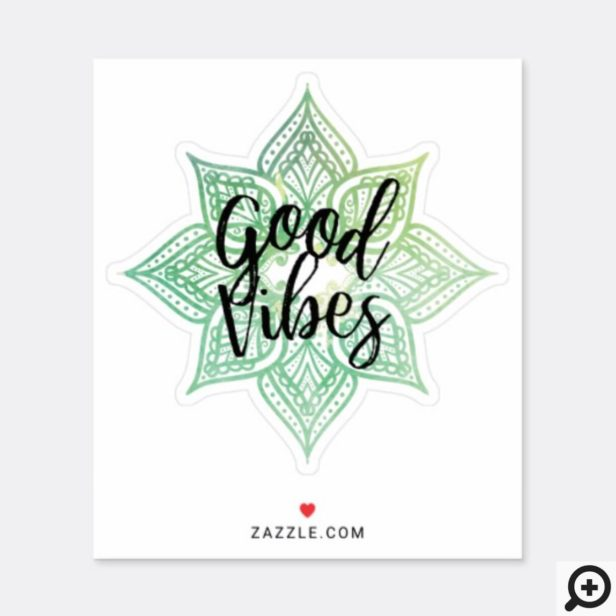 Good Vibes Holistic Green Watercolor Mandala Sticker