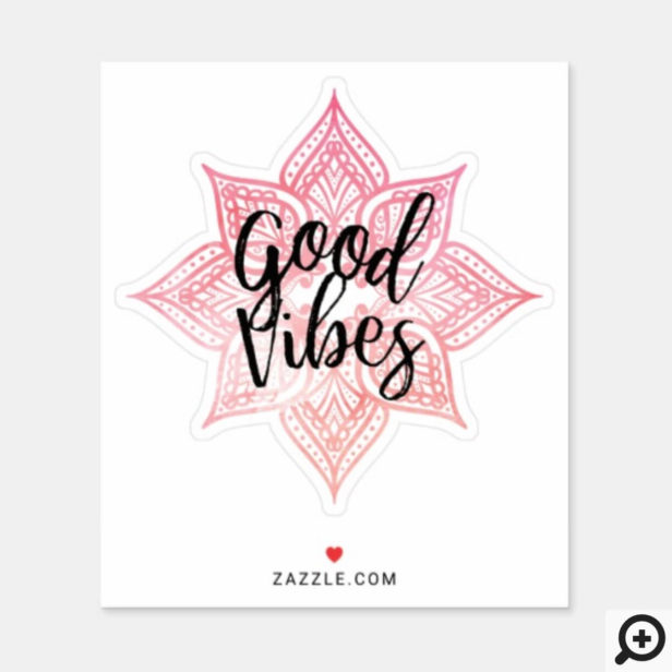 Good Vibes Holistic Pink Watercolor Mandala Sticker