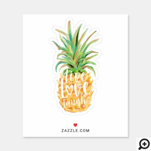 Live Love Laugh Watercolor Pineapple Fruit Sticker