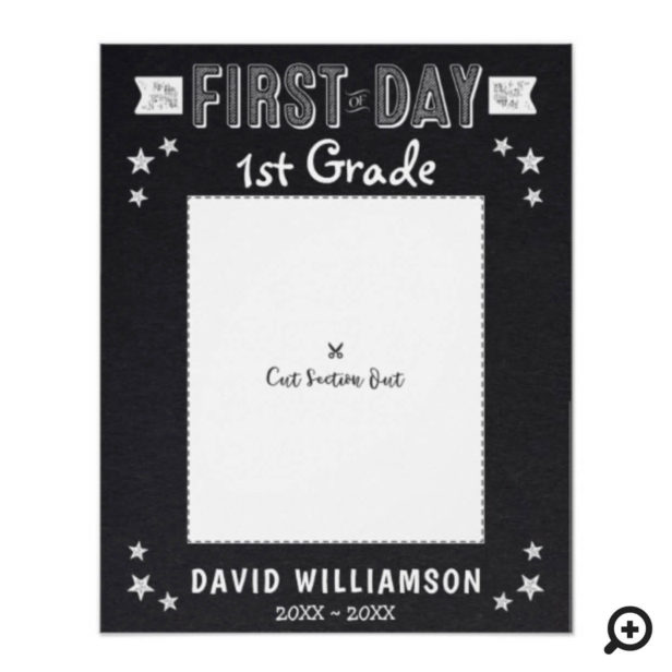 First Day of School Black Chalkboard Frame Cutout Poster