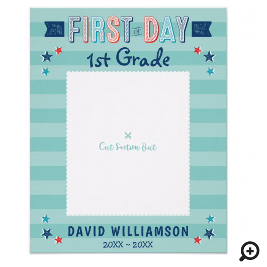 First Day of School Blue Stripe Photo Frame Cutout Poster