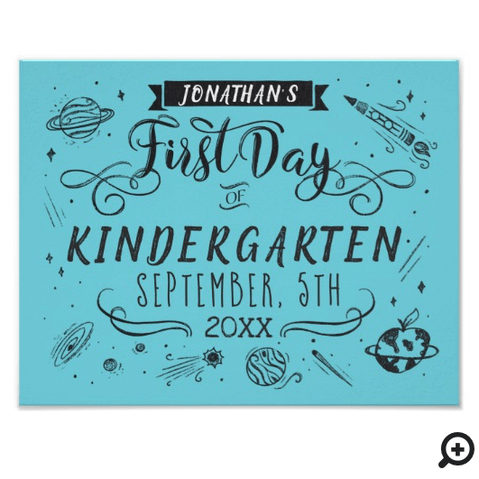 First Day of School Chalkboard Outer Space Blue Poster