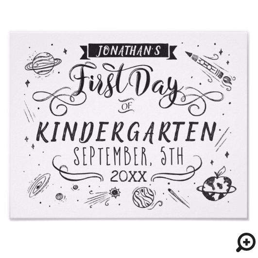 First Day of School Chalkboard Outer Space White Poster