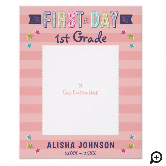 First Day of School Pink Stripe Photo Frame Cutout Poster