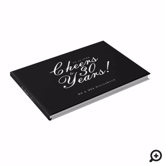 Cheers to 30 Years Script Photo Anniversary Black Guest Book