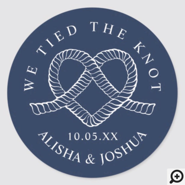 We Tied The Knot Rope Heart Nautical Navy & White Classic Round Sticker