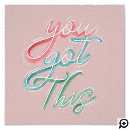 You Got This Fun Typographic Motivational Quote Poster