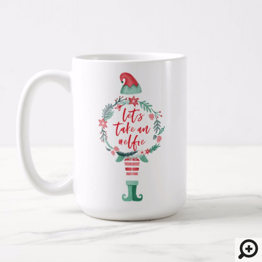 Festive Christmas Holiday Elf Let's Take An #Elfie Coffee Mug