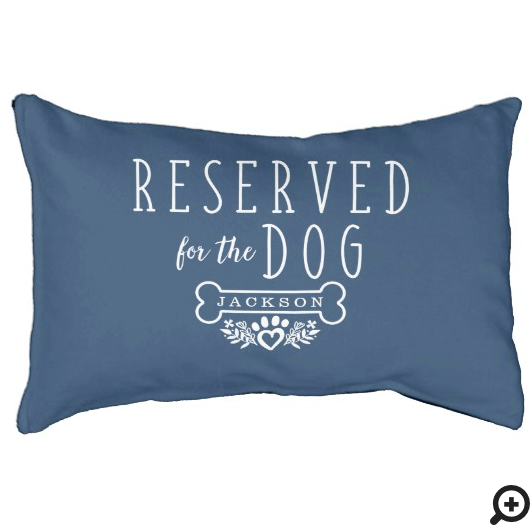 Reserved For The Dog Personalized Name Navy Blue Pet Bed