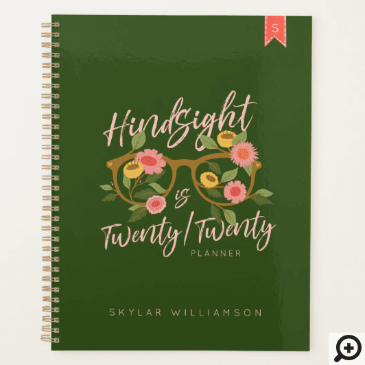 Hindsight is Twenty Twenty Eye Glasses & Florals Planner