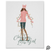 Watercolor Christmas Lovin' Girl Wrapped In Lights Poster