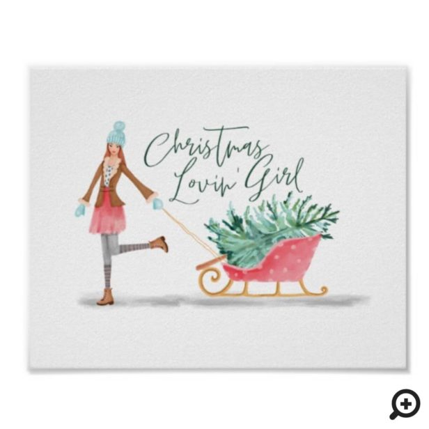 Waterolor Christmas Lovin' Girl Pulling Sleigh Poster