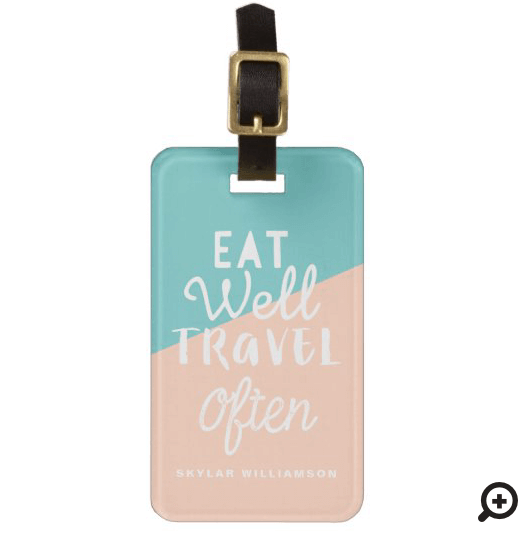 Eat Well Travel Often Tropical Fruit Luggage Tag