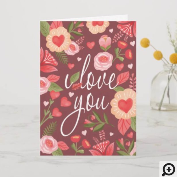 I Love You Happy Valentine's Day Floral Watercolor Card