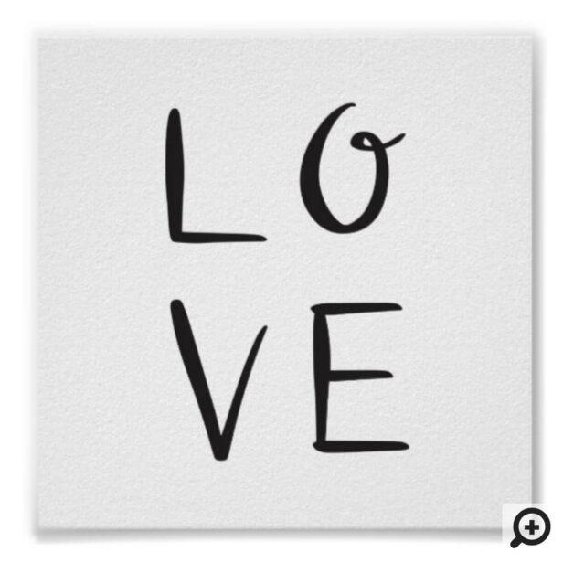 Love Black Modern Calligraphy Valentine Art Poster