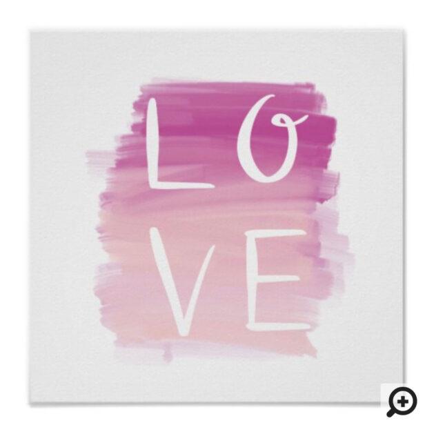 Love Pink Brush Modern Calligraphy Valentine Art Poster