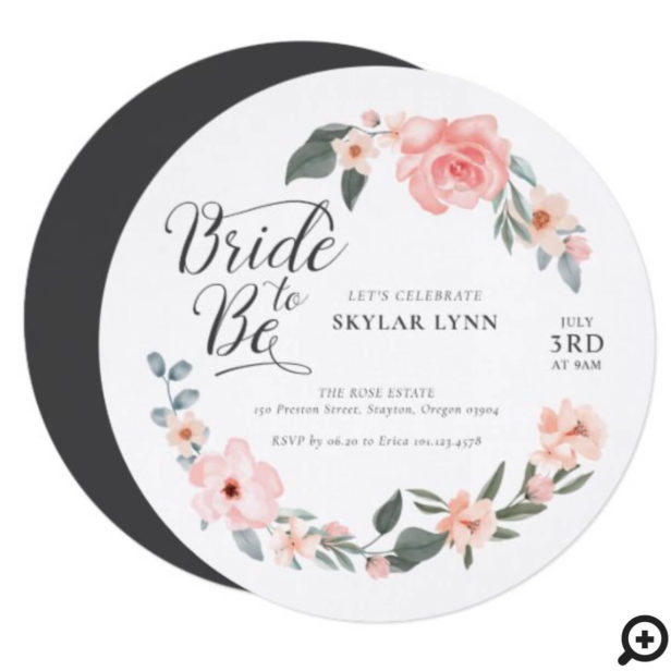Bride to Be Watercolor Floral Rose & Sage Greenery Invitation