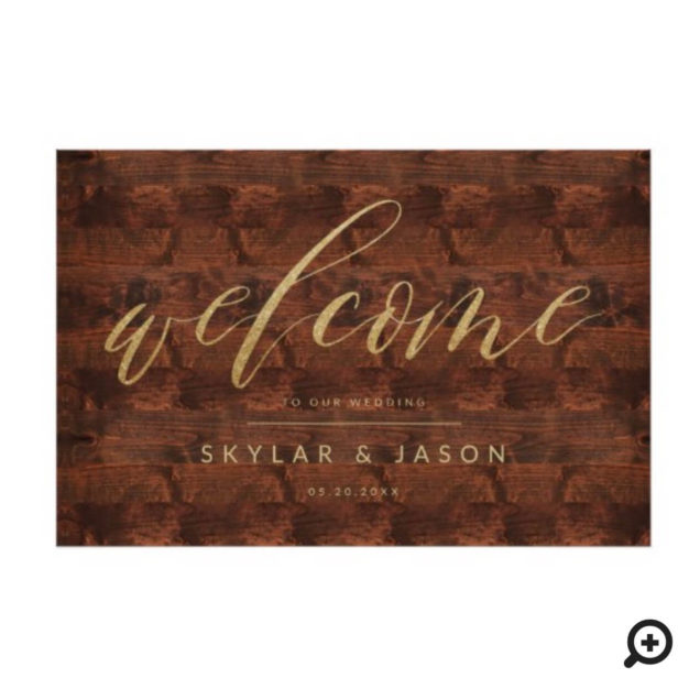 Calligraphy Rustic Wood & Gold Welcome Wedding Poster