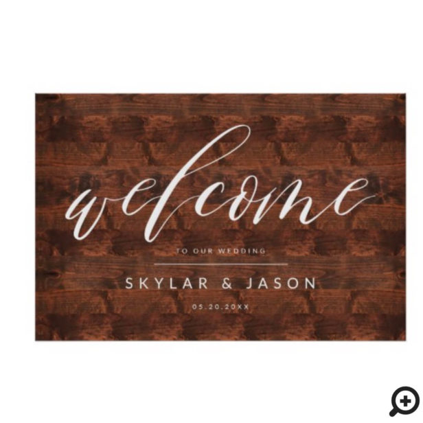 Calligraphy Script Rustic Wood Welcome Wedding Poster