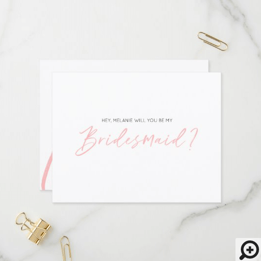 Modern Typographic, Will You Be My Bridesmaid Pink Invitation Postcard