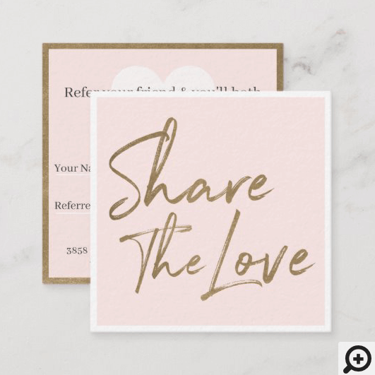 Share The Love Friend Referral Blush Pink Square Business Card