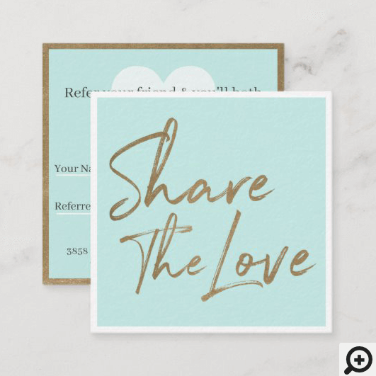 Share The Love Friend Referral Mint Blue Square Business Card