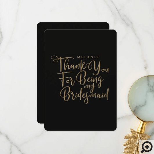Thank You For Being My Bridesmaid Typography Black