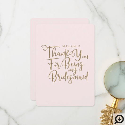 Thank You For Being My Bridesmaid Typography Pink
