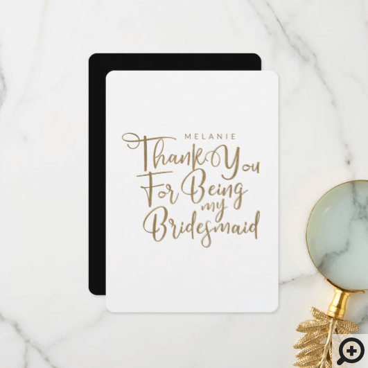 Thank You For Being My Bridesmaid Typography White