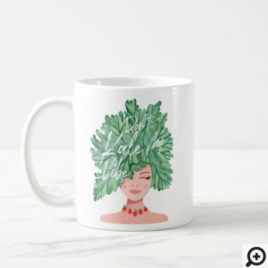 Don't Kale My Vibe Watercolor Kale Beauty Woman Coffee Mug