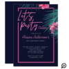 Let's Party Online Neon Pink Tropical Birthday Invitation