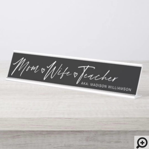 Modern Mom, Wife, Teacher Black Desk Name Plate