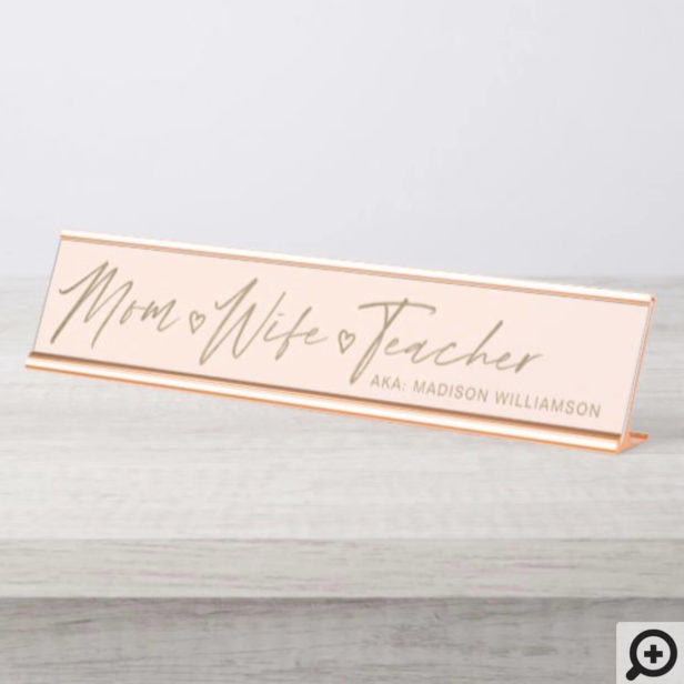 Modern Mom, Wife, Teacher Blush Pink & Gold Desk Name Plate