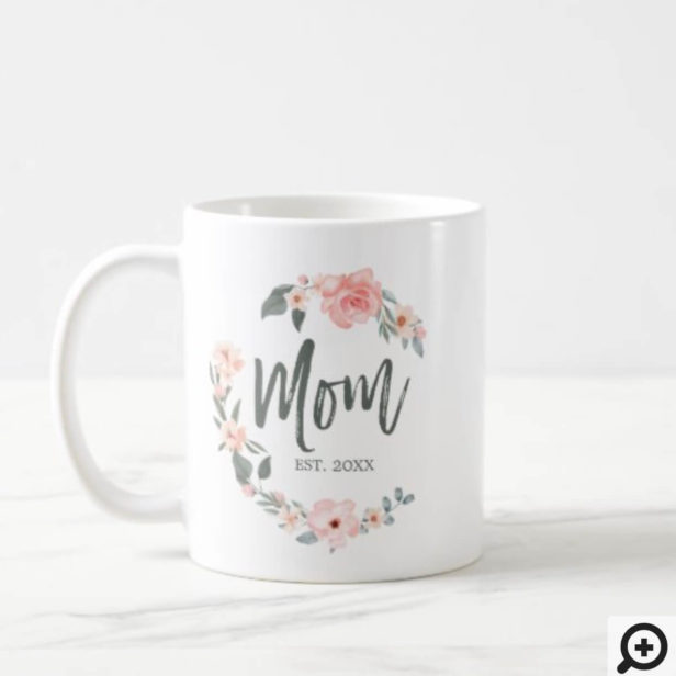 Mom Typography Rose Watercolor Wreath Mother's Day Coffee Mug