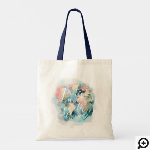 Protect Our Earth Aura Watercolor Save Our Planet Tote Bag