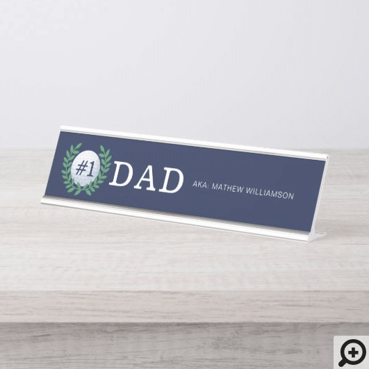 #1 Dad, Golf Ball & Laurel Wreath Navy Blue Desk Name Plate