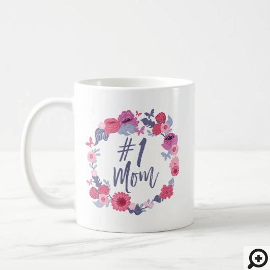 #1 Mom Brush Script Floral Butterfly Pink Wreath Coffee Mug