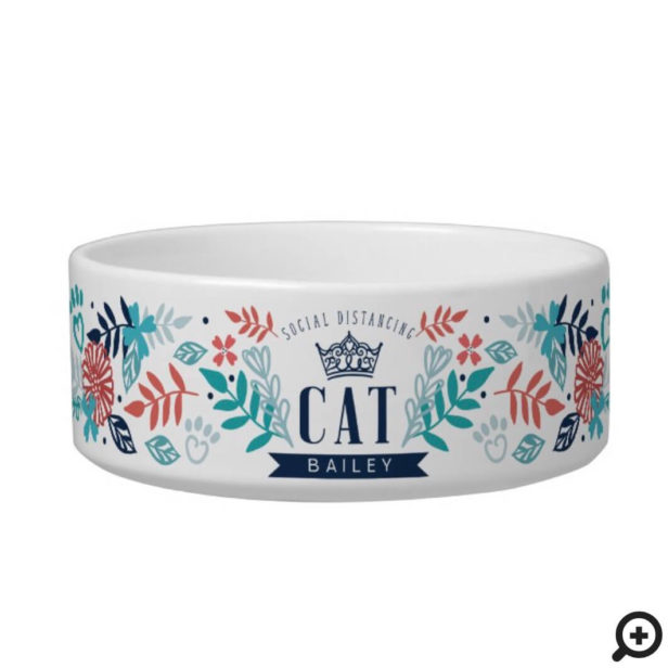 Custom Name Social Distancing Cat & Floral Design Bowl