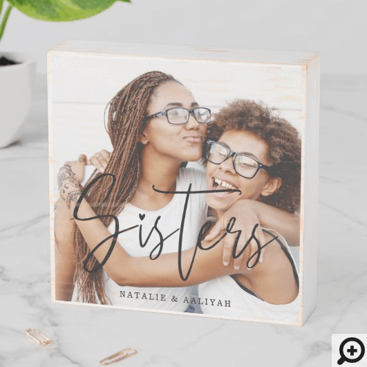 Sisters Script Typographic Overlay Family Memories Wooden Box Sign
