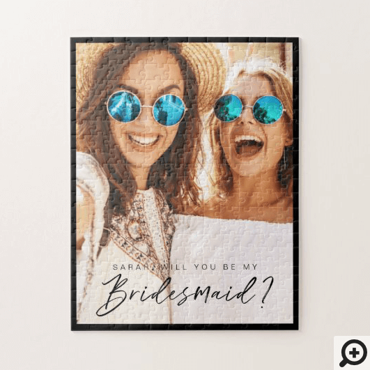 Will You Be My Bridesmaid? Trendy Script Photo Jigsaw Puzzle