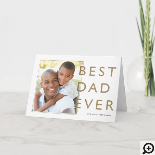 best+dad+evBest Dad Ever, Modern, Minimal Typographic Photo Carder,dad,father,father's+day+card,father's+day+custom+photo,photo,personalized+father's+day+card,minimal,modern,father's+day+photo+card