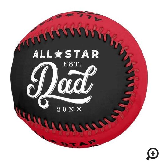 All-Star Dad, Black & Red Bat & Monogram Baseball